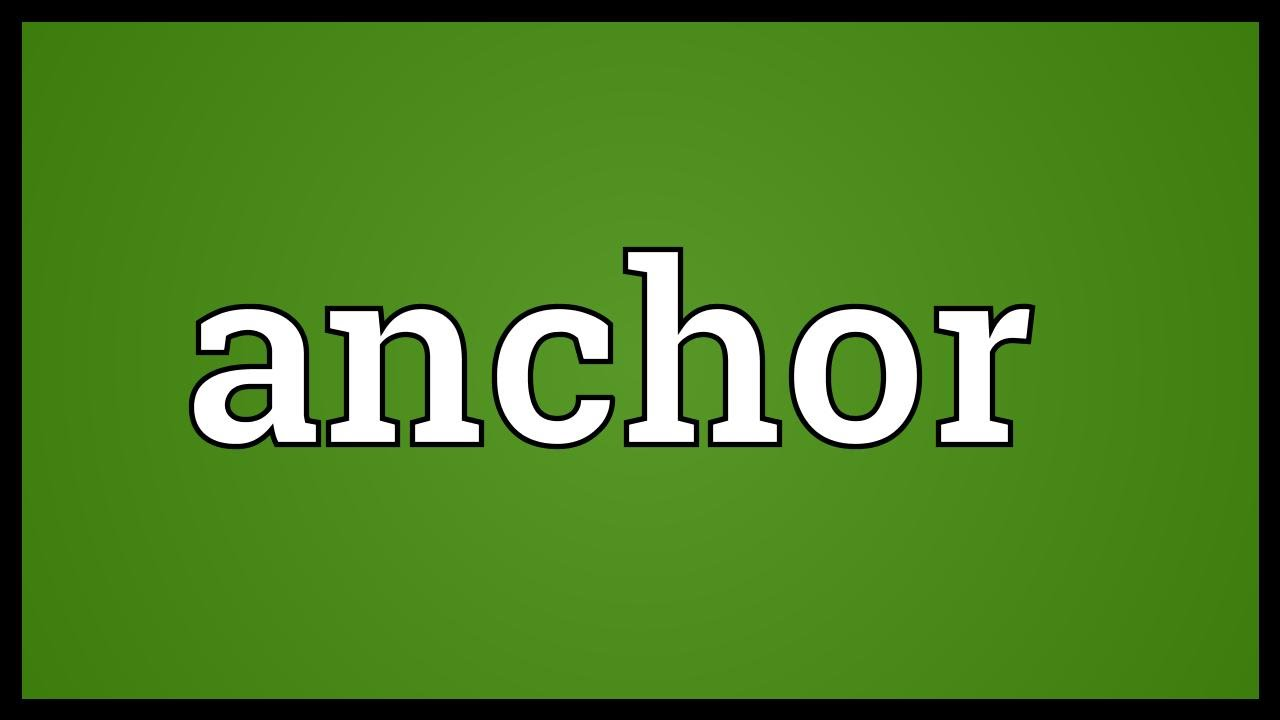 Anchor Meaning Youtube