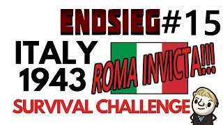 HoI4 - Endsieg - 1943 WW2 Italy - #15 THE WAR HAS JUST BEGUN! ROMA INVICTA!