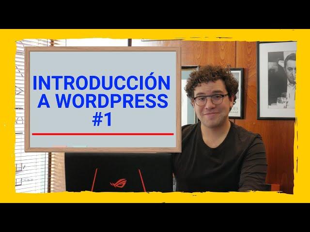 📚 Introducción PROFESIONAL | #1 Curso de Wordpress | Aurelio Couso