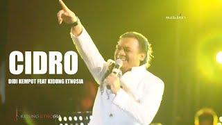Cidro Didi Kempot Feat Kidung Etnosia LIVE EVOLUTION 9