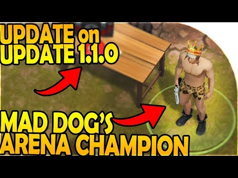 UPDATE on UPDATE 1.1.0 - MAD DOG'S ARENA CHAMPION - Last Day on Earth Jurassic Survival