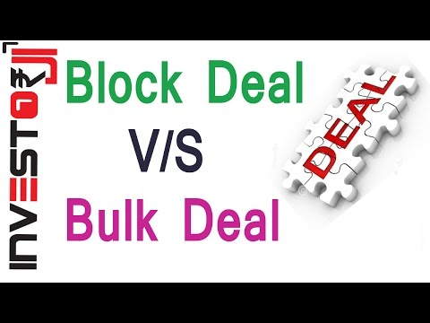 Difference Between Block and Bulk Deal