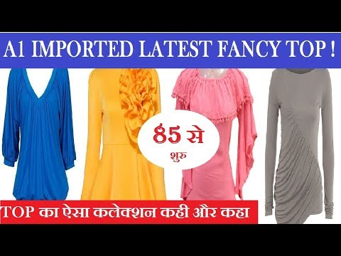 Girls Imported Top ! A1 Imported Top Wholeasale Market ! Fancy Top Latest Collectio !