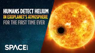 Humans Detect Helium in Exoplanet
