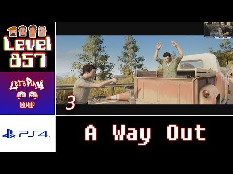 Let's Play Co-op: A Way Out with Turbo857 and The 23rd Stallion | PS4 | Walkthrough Part 3
