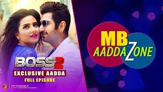 BOSS 2 EXCLUSIVE AADDA - MB Aaddazone - JEET - SUBHASHREE - Music Bangla 2017