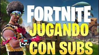 Jugando con subs - directo - Fortnite Perú!!!!!!!
