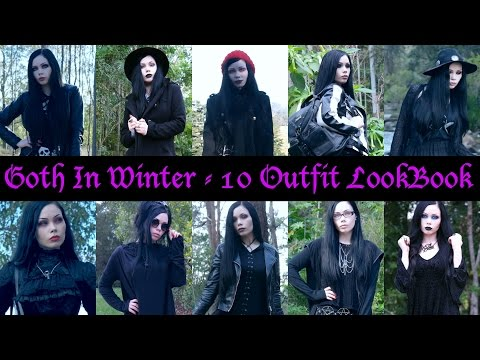 GOTH IN WINTER    10 Outfit Lookbook