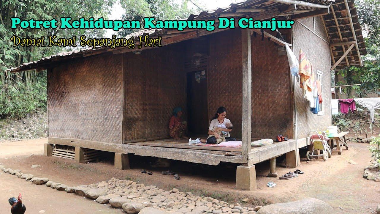 Kehidupan Yang Sederhana Perkampungan Di Cianjur