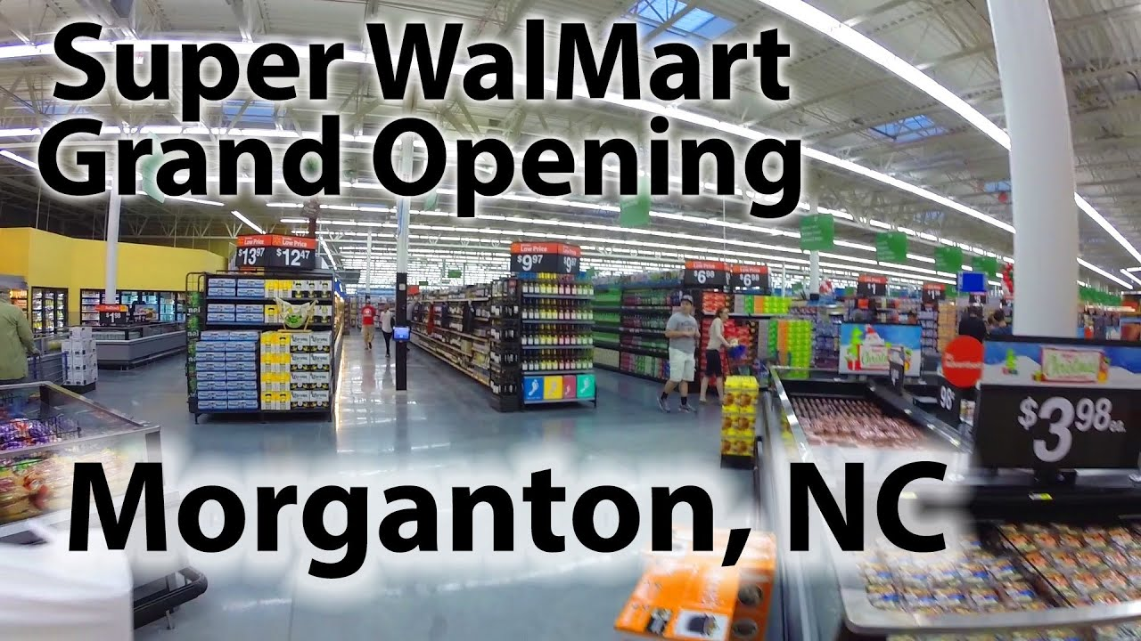 morganton nc super walmart grand opening