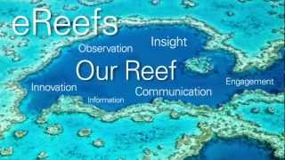 eReefs - Next generation information for the Great Barrier Reef