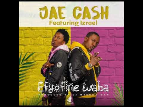 Efyofine Waba  Jae Cash & Izreal Official Audio