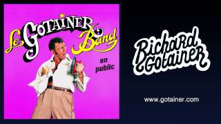 Richard Gotainer - Le sampa (Live)