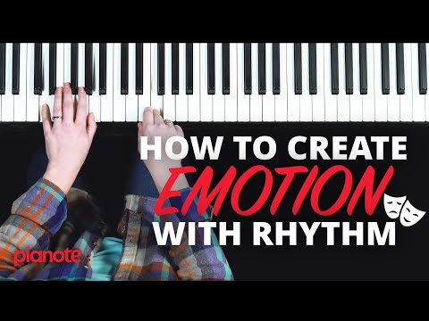 How To Create Emotion Using Simple Rhythms (Piano Lesson)