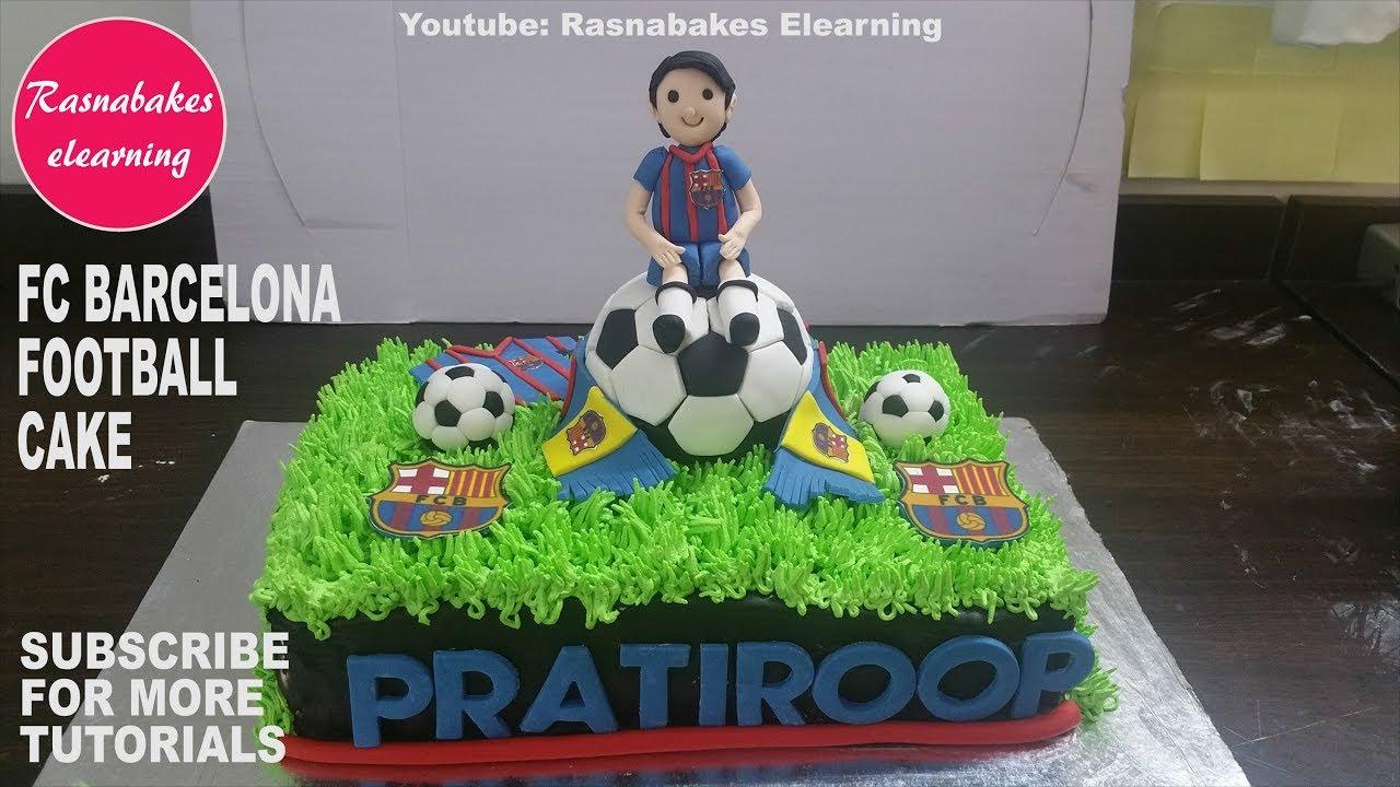 Fc Barcelona Football Cake Design Fcb Barca Soccer Barcelonafc Cake