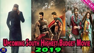Top 5 Upcoming South Indian Big Budget Movies in 2019 | Saaho | RRR | Petta | The Topic