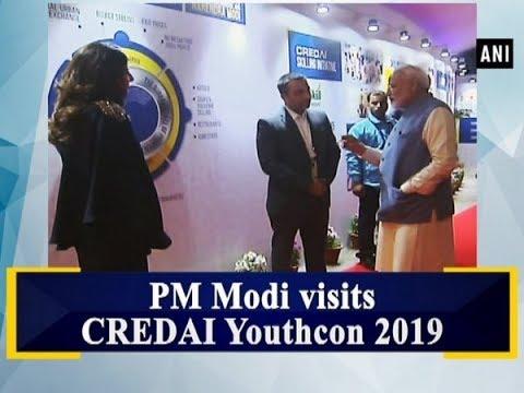PM Modi visits CREDAI Youthcon 2019