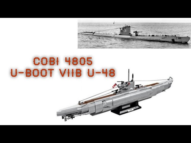 Cobi 4805 U-Boot VIIB U-48 - Review [Deutsch]