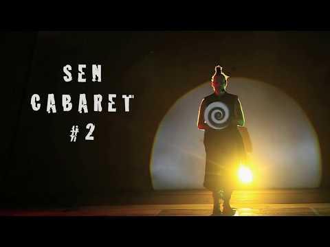 Sen Cabaret #2