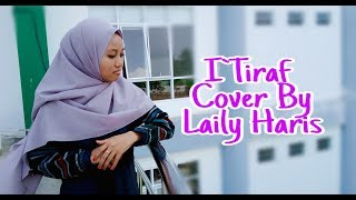 Download lagu I`TIRAF COVER By LAILY HARIS
