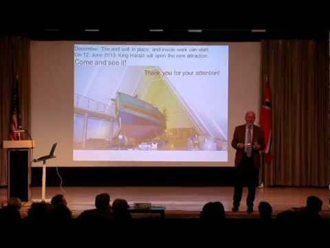 The Future of the Arctic: A New Source of Riches, The Sønsteby/Whist Lecture by Dr. Olav Orheim