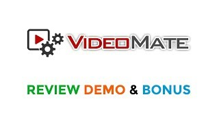 VideoMate Review Demo Bonus - Automated Video Site Builder with Inbuilt Traffic