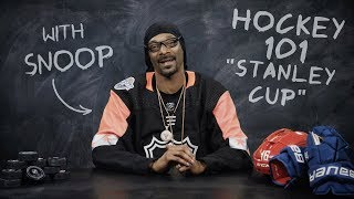 Hockey 101 with Snoop Dogg   Ep 1: The Stanley Cup