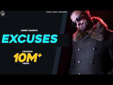 Garry Sandhu Ft. Roach Killa | EXCUSES ( Full Video) Latest Punjabi Songs 2017  Fresh Media Records