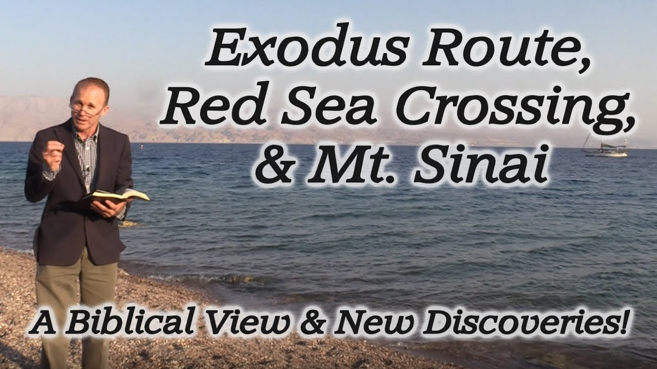 The Miraculous Exodus Route, Red Sea Crossing, & Mt  Sinai
