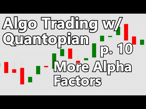 Finding more Alpha Factors - Algorithmic Trading with Python and Quantopian p. 10