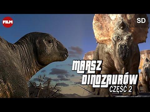 MARSZ DINOZAURÓW CZ. 2 - cały film