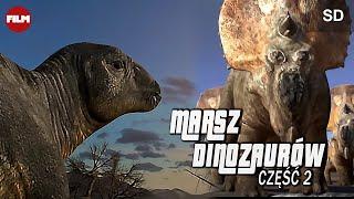 Gambar cover MARSZ DINOZAURÓW CZ. 2 - cały film