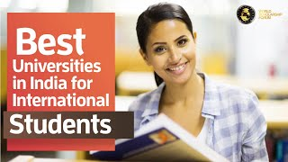 5 Best Universities in India for International Students