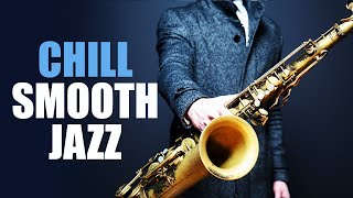Smooth Jazz Chillout Lounge • Smooth Jazz Saxophone Instrumental Music