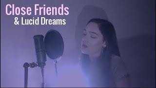 Close Friends/Lucid Dreams - Lil Baby, Juice Wrld | Mashup Cover | Alysha