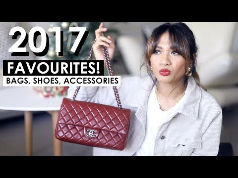 2017 FAVOURITES | BAGS, SHOES, ACCESSORIES