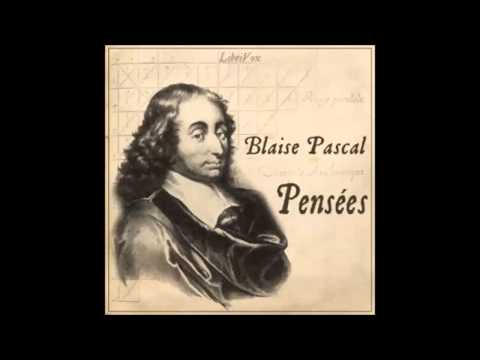Pensées by Blaise PASCAL (FULL Audiobook)
