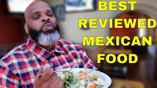 Eating At The BEST Reviewed Mexican Restaurant In My State