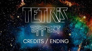 Tetris Effect Ending / Tetris Effect Credits / Connected (Yours Forever) Full Version