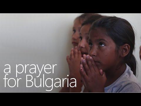 Bulgaria 2016 - A Prayer For Bulgaria