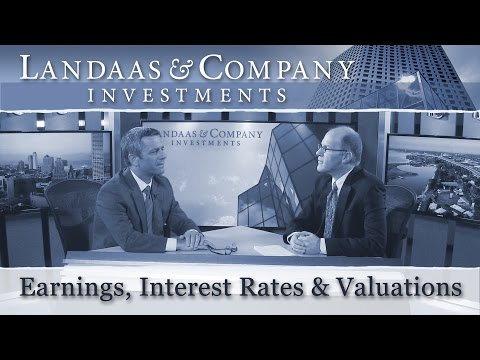 Earnings, interest rates, stock valuations