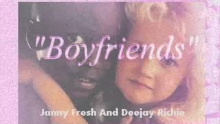 Boyfriends Janny Fresh Y Deejay Richie Prod Zona Miztik)