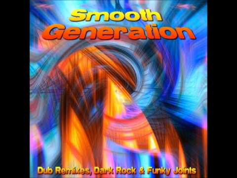 Smooth Generation-American Revolution The ALBM Electronic Dub Remix