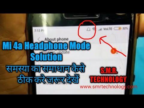 Mi Redmi 4A Headphone Mode Solution S M R  TECHNOLOGY