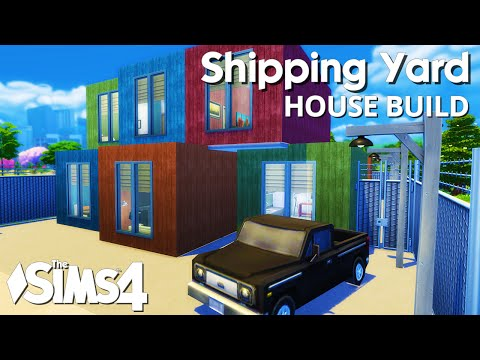 The Sims 4 House Building - Shipping Yard