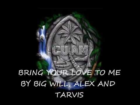 Bring Your Love To Me by Big will, Alex and Tarvis