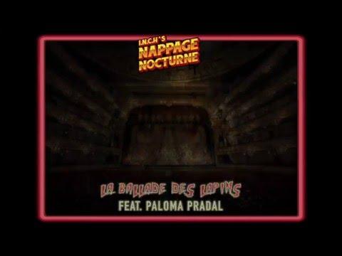 Youtube: «La ballade des lapins Feat. Paloma Pradal» – I.N.C.H Beats – Nappage Nocturne