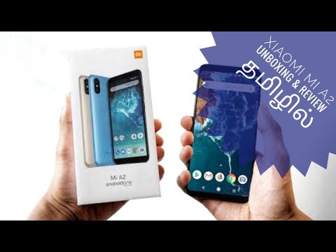 Xiaomi Mi A2 Unboxing and Review in Tamil...