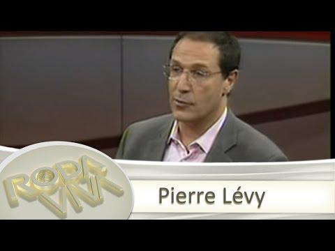 Roda Viva   Pierre Lévy   08/01/2001