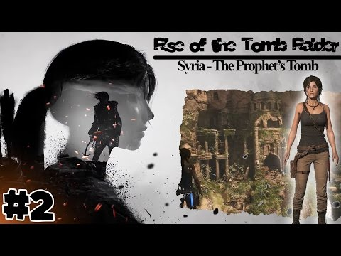 Rise of the Tomb Raider | Syria - The Prophet's Tomb #2 | 100% walkthrough